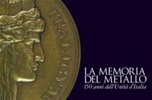 La Memoria dl Metallo - 150 dall'Unità d'Italia