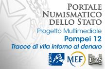 """Portale Numismatico dello Stato: l'IPZS e il MiBACT presentano la guida digitale """"Pompei 12 tracce di vita intorno al denaro"""""""