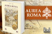 """L'IPZS e la BAV presentano il volume """"Aurea Roma"""""""