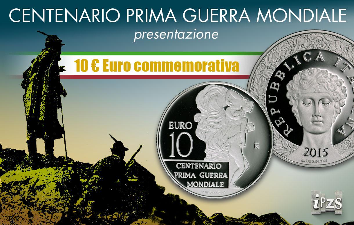 Centenario Prima Guerra Mondiale: l'IPZS e la Guardia di Finanza presentano la moneta