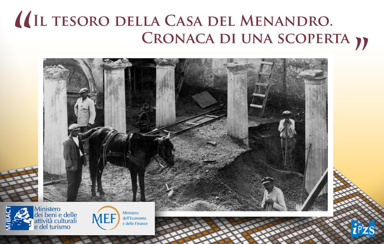 Pompei: Il tesoro della Casa del Menandro. Cronaca di una scoperta