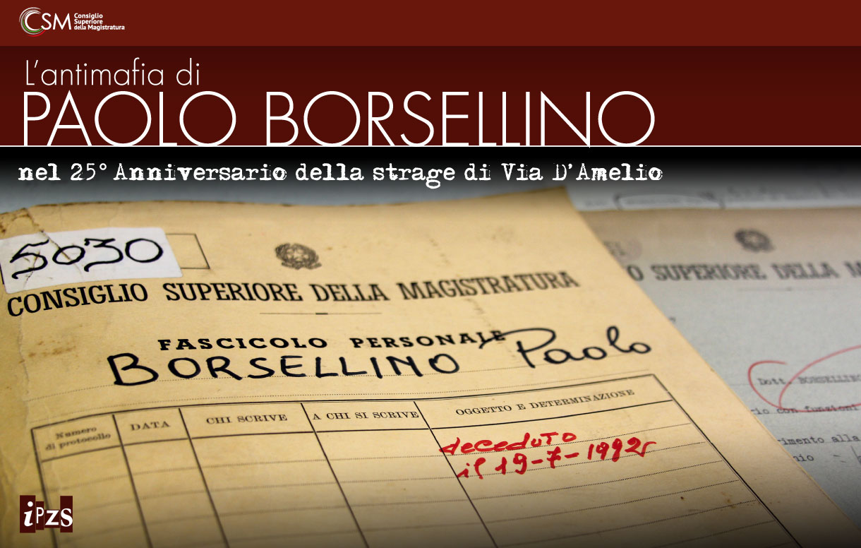 """""""L'antimafia di Paolo Borsellino"""""""