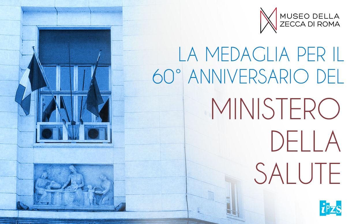 LA MEDAGLIA PER IL 60° ANNIVERSARIO DEL MINISTERO DELLA SALUTE