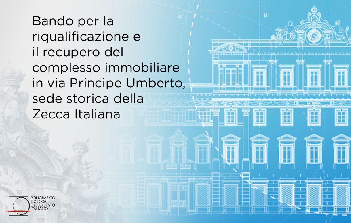 SELEZIONATO IL PROGETTO PER LA RIQUALIFICAZIONE DELLA PRIMA ZECCA D'ITALIA.  AL VIA LA VALORIZZAZIONE DELLO STORICO IMMOBILE DI VIA PRINCIPE UMBERTO ALL'ESQUILINO