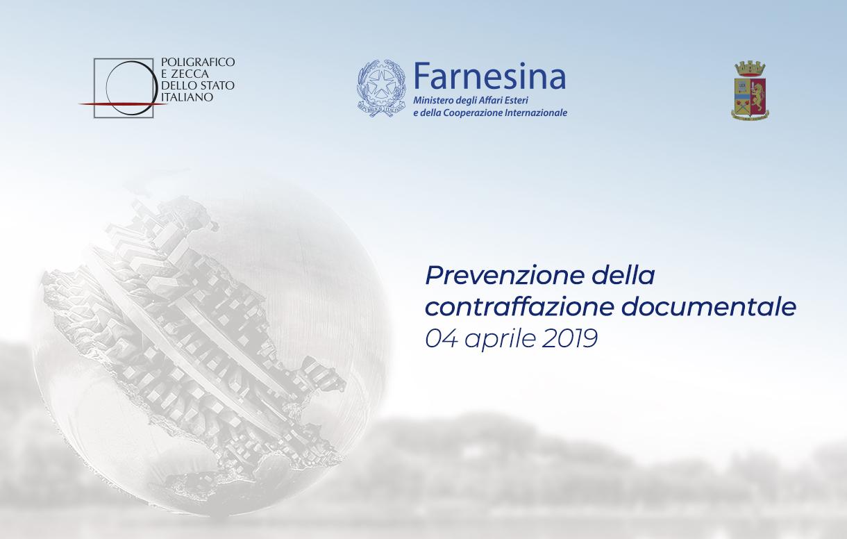 Alla Farnesina una Giornata sulla prevenzione della contraffazione documentale