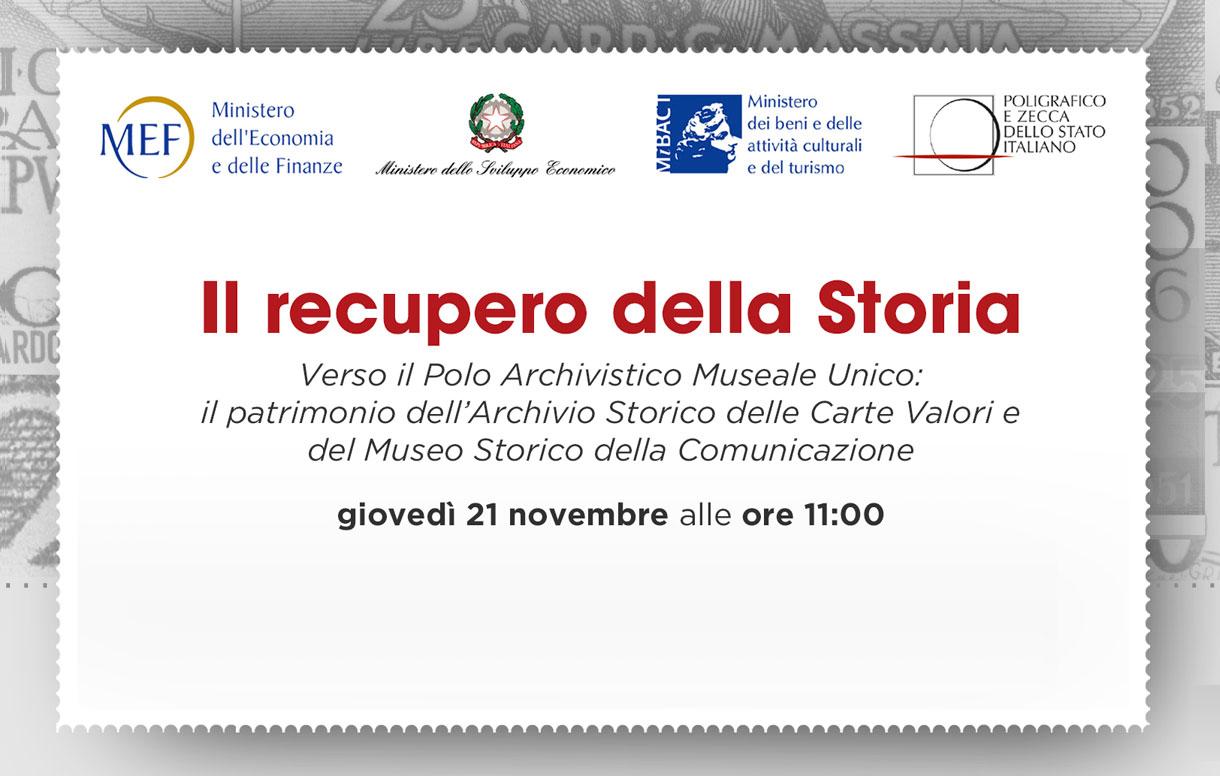 Il recupero della Storia nazionale attraverso la creazione di un Polo Archivistico Museale Unico