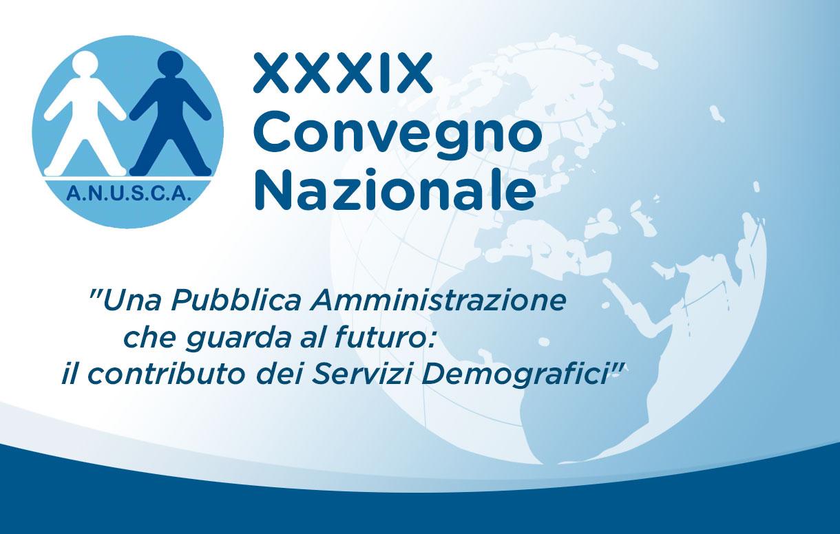 XXXIX Convegno Nazionale ANUSCA: le nuove funzionalità della CIE al servizio dei cittadini e della PA