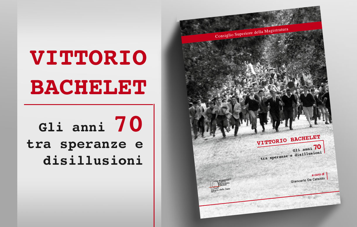 Un libro edito dal Poligrafico ricorda Vittorio Bachelet a 40 anni dalla scomparsa