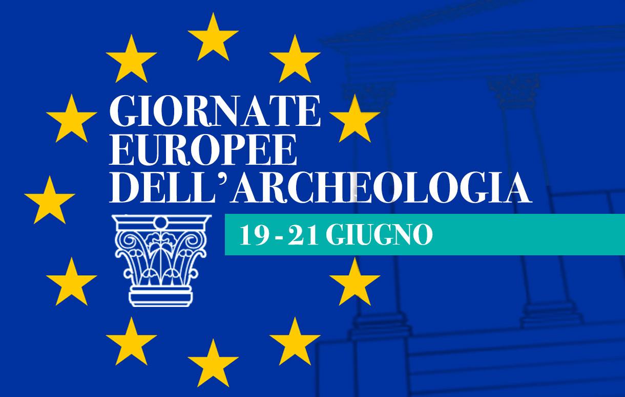 Giornate Europee dell'Archeologia, un viaggio tra passato e presente alla scoperta dei nostri siti archeologici