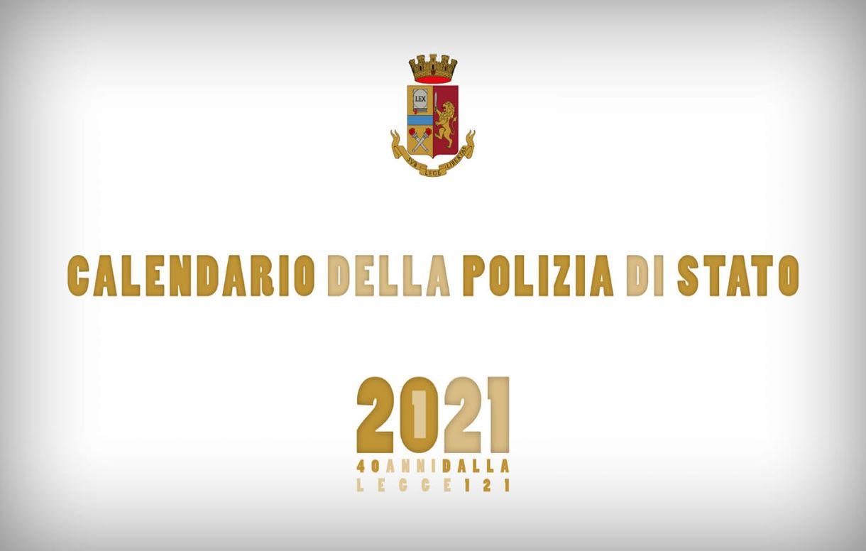 Il calendario della Polizia 2021 celebra il quarantennale della Legge 121/81