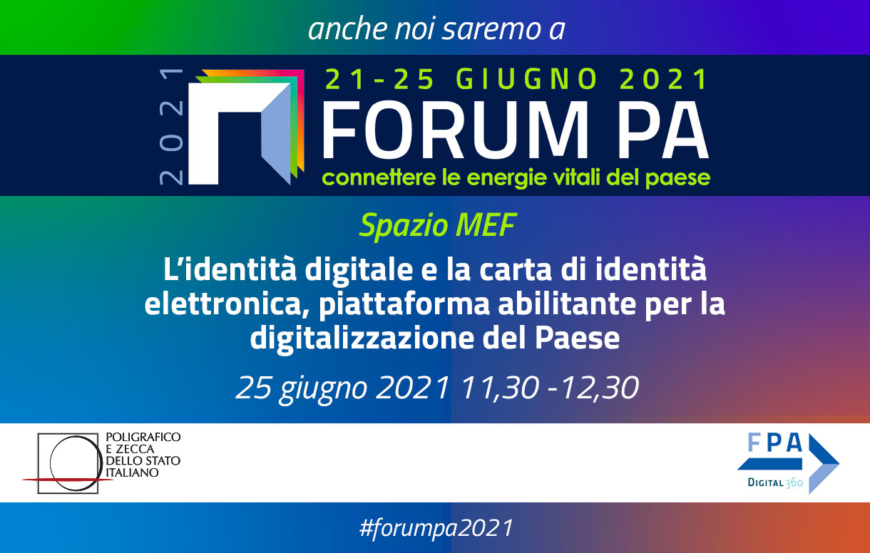 Percorsi di innovazione, identità digitale e carta d'identità elettronica a ForumPA 2021